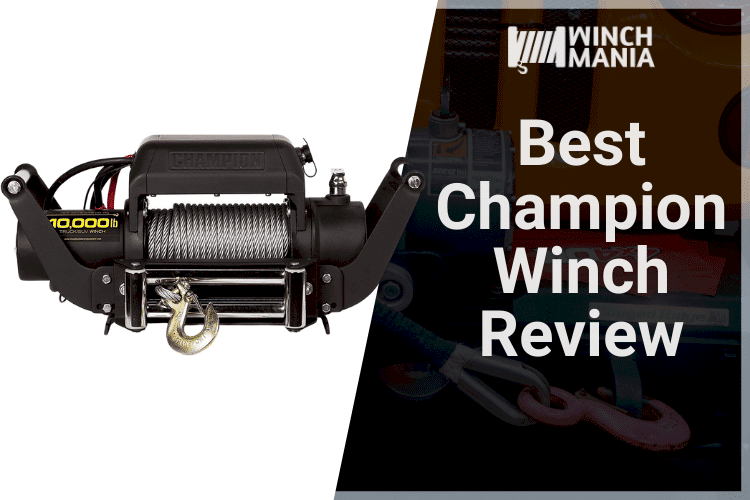 Best Champion Winch Review