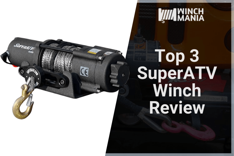 Top 3 Superatv Winch Review