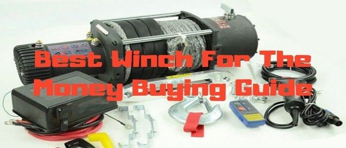 top winch for the money buying guide