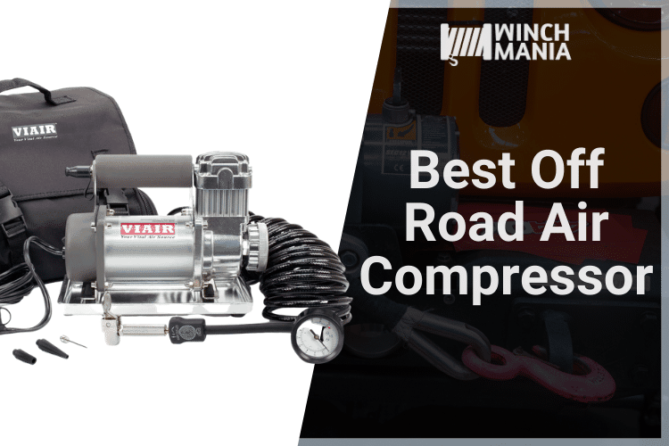 Best Off Road Air Compressor