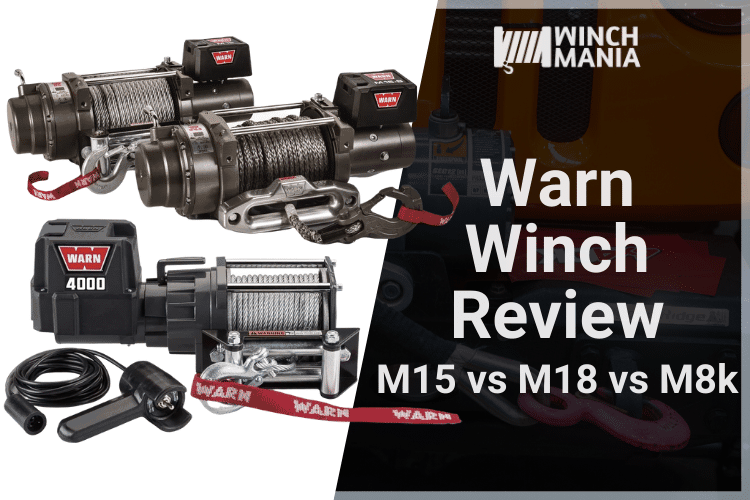 Warn M15 vs M12 vs M8000 Winch Review