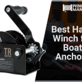 Best Hand Winch for Boat Anchors