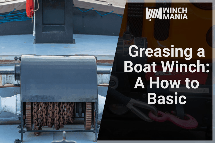 Greasing a Boat Winch - A How to Basic