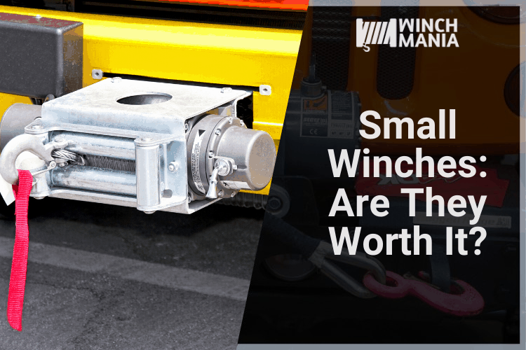 Small Winches - Are They Worth It