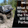 What Size Winch for the Truck Will Be Perfect