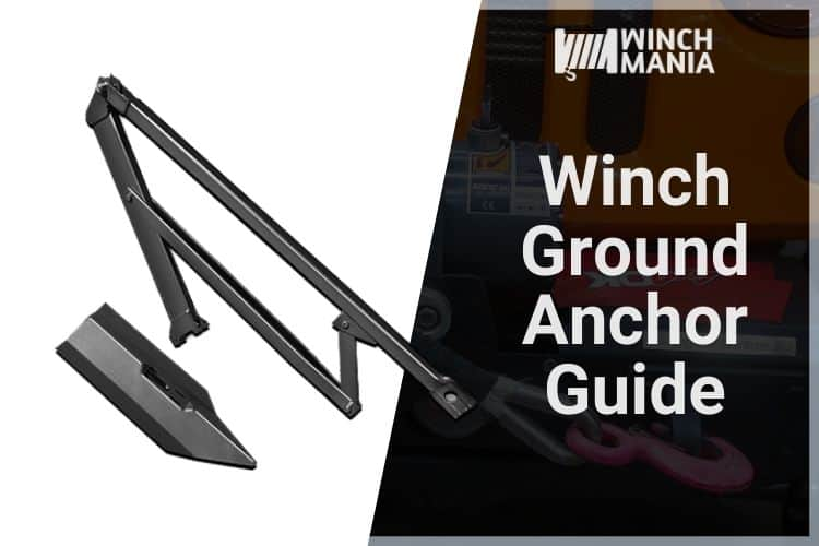 Winch Ground Anchors Guide