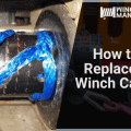 How to Replace a Winch Cable