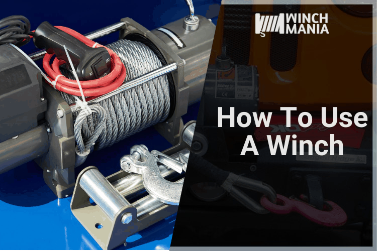 How to Use a Winch (in Baby Steps)