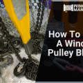 How To Use A Winch Pulley Block