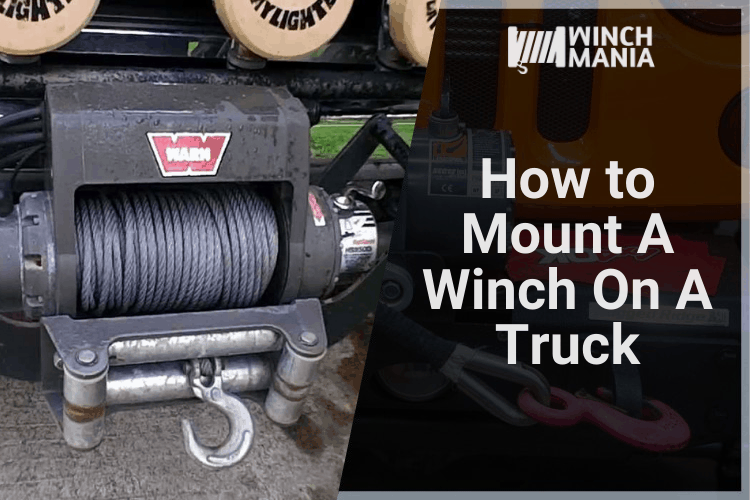 How to Mount A Winch On A Truck A Step by Step Guide