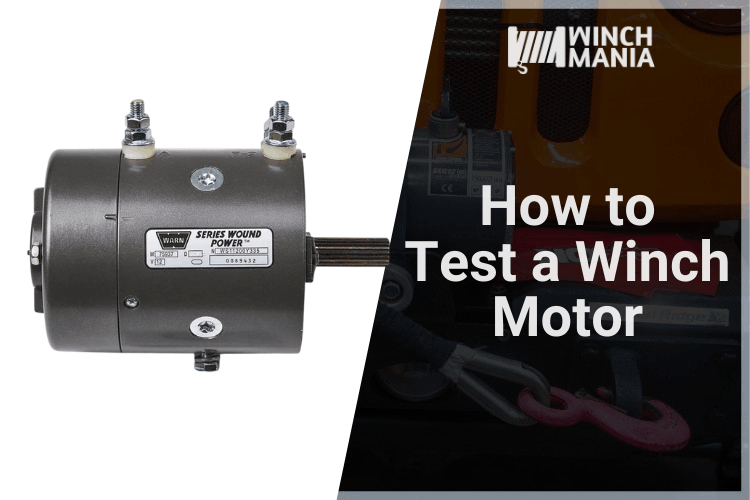 How to Test a Winch Motor