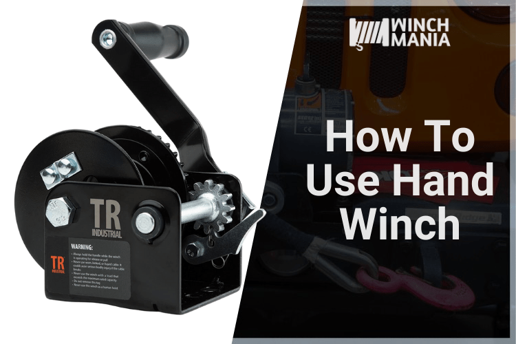 How to use hand winch