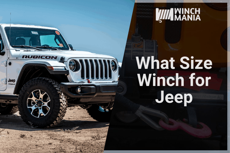 What Size Winch for Jeep