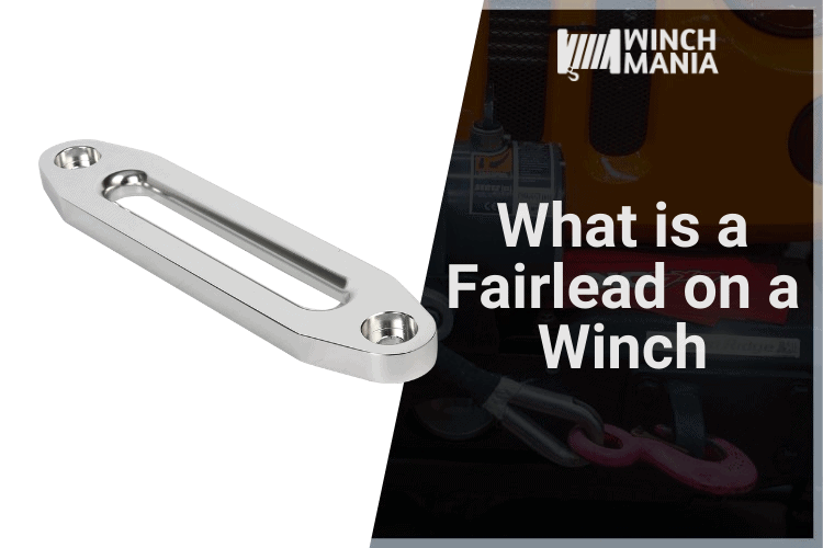 What is a Fairlead on a Winch