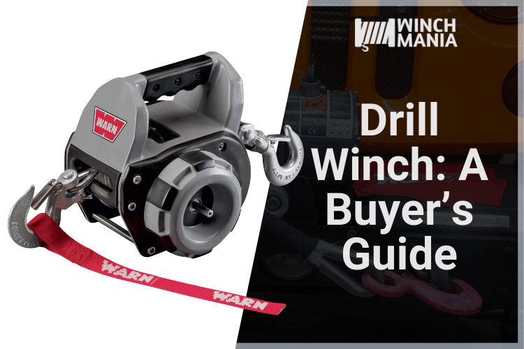 Drill Winch A Buyer's Guide