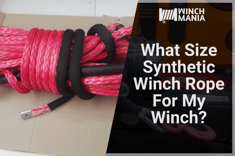 What Size Synthetic Winch Rope For My Winch?