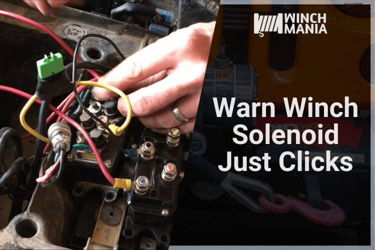 Warn Winch Solenoid Just Clicks