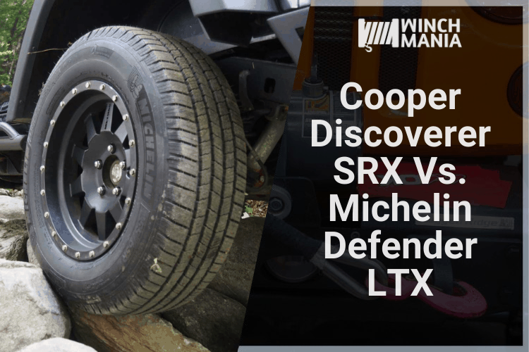 Cooper Discoverer SRX Vs. Michelin Defender LTX